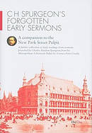 C H Spurgeon's Forgotten Early Sermons