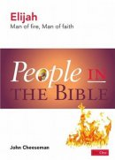 People In The Bible - Elijah