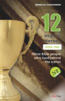 12 Hidden Heroes New Testament - Book 2