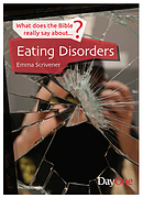 What Does the Bible Really Say About Eating Disorders
