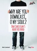 Why are you downcast, O my Soul