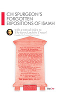 CH Spurgeon's Forgotten Expositions of Isaiah