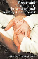 Poems and Readings for Christenings and Naming Ceremonies