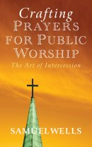 Crafting Prayers for Public Worship