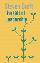 The Gift of Leadership