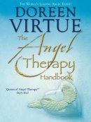 Angel Therapy Handbook The Pb