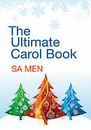 The Ultimate Carol Book: SA Men