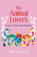 The Animal Lover's Daily Prayer Book