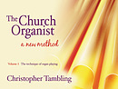 The Church Organist : Volume 1