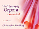 The Church Organist : Volume 2