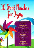 10 Great Marches for Organ