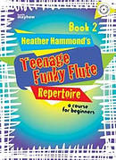 Teenage Funky Flute Repertoire - Book 2 Student