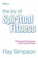 The Joy of Spiritual Fitness