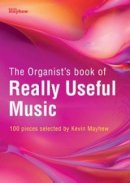 The Organist's Book of Really Useful Music