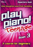 Play Piano! Teenage Repertoire - Book 3
