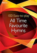 100 Easy-to-play All Time Favourite Hymns