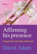 Affirming his Presence