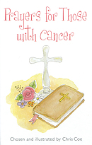 Prayers for Those with Cancer