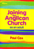 Joining the Anglican Church as an Adult