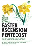 The Bumper Book of Resources : Easter, Ascension & Pentecost (Volume 4)