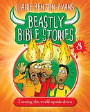 Beastly Bible Stories - Book 8