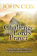 The Challenge of the Lord's Prayer
