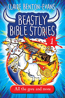 Beastly Bible Stories Volume 1