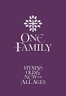 One Family, Hymns Old & New For All Ages Words Edition