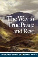 Way To True Peace And Rest, The