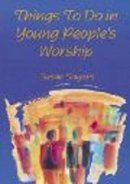 Things To Do in Young People's Worship