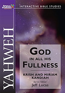 Yahweh: God in His Fullness