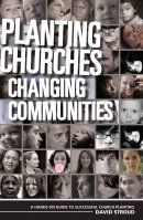 Planting Churches Changing Communities