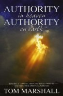 Authority in Heaven Authority on Earth