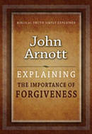 Explaining The Importance Of Forgiveness Paperback Book