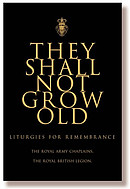 They Shall Not Grow Old : Resources for Remembrance, Memorial and Commemorative Services  book with CD