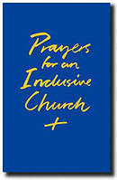 Prayers for an Inclusive Church
