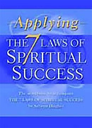 Applying The 7 Laws Of Spiritual Success