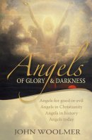 Angels of Glory and Darkness