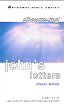 Discovering John's Letters: Walk in the Light