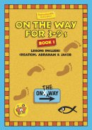 On the Way : Book 1 (for 3-9s)