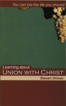 Learning About Union with Christ