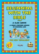 Beginning With the Bible