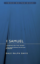 1 Samuel : Focus on the Bible