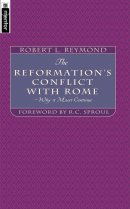 The Reformation's Conflict With Rome
