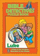 Bible Detectives: Luke