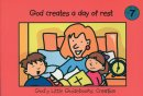 God creates a day of rest # 7