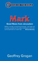 Mark : Focus on the Bible