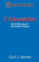 2 Chronicles : Focus on the Bible