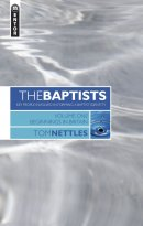 Baptist Profiles : Key People Involved in Forming a Baptist Identity