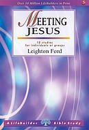Lifebuilder Bible Study: Meeting Jesus